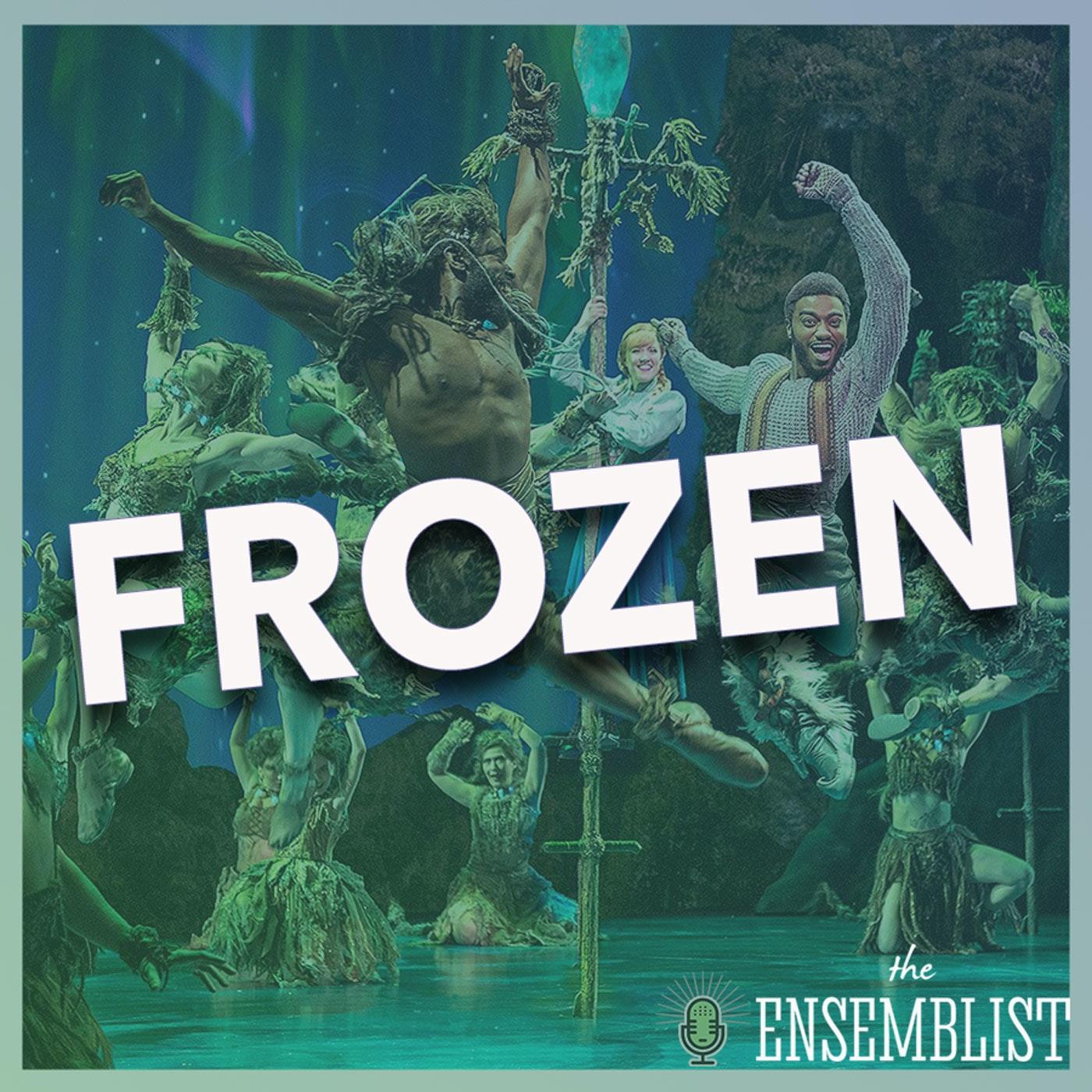 The Ensemblist #291 - Frozen (feat. Tracee Beazer, Aisha Jackson, Stephen Oremus, Ann Sanders)