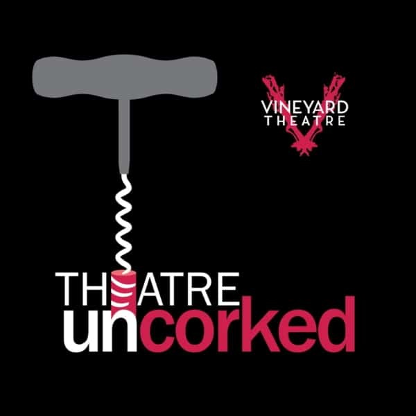 Theatre Uncorked Podcast