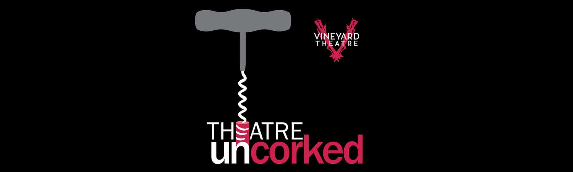 Theatre Uncorked Podcast Header 2000X600