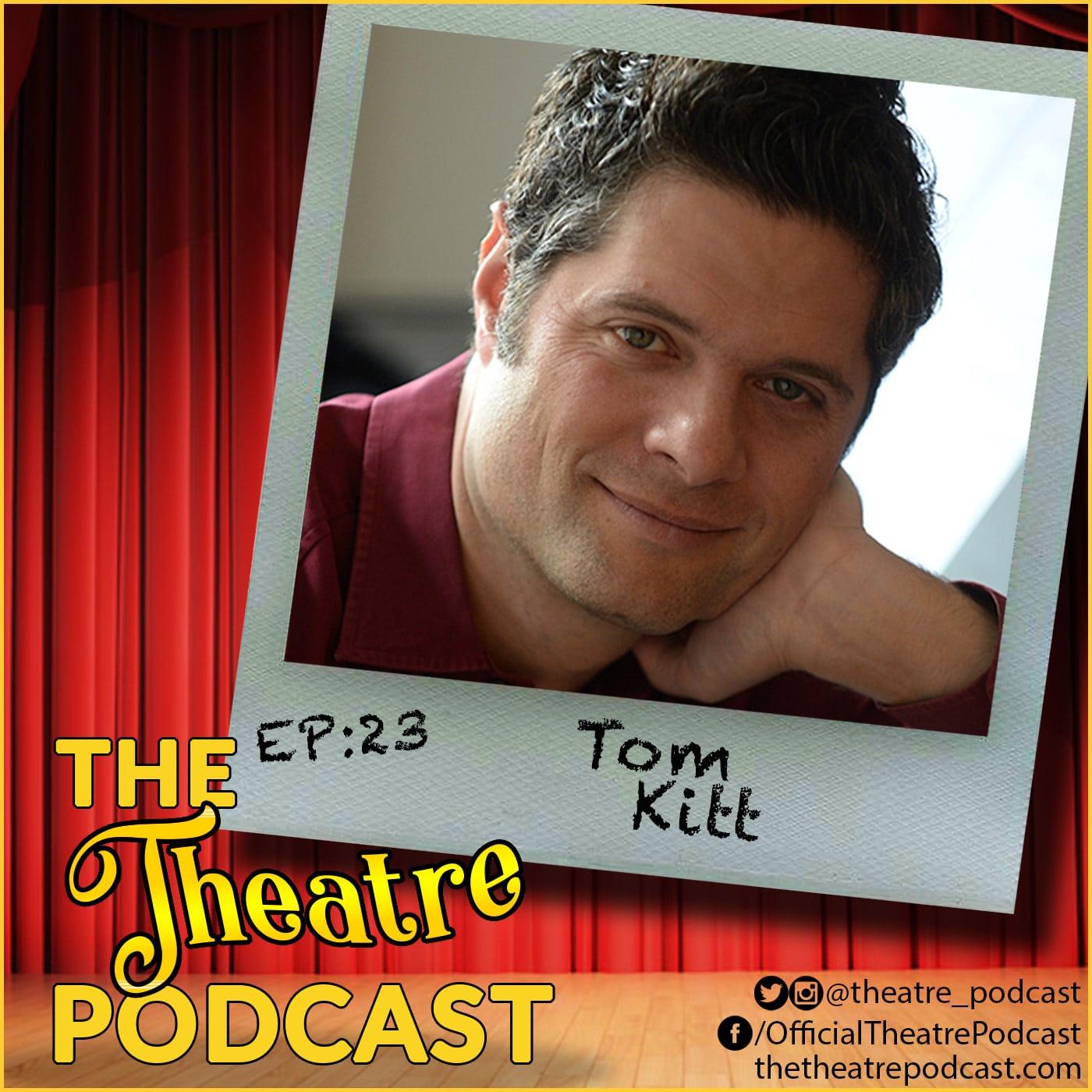 Ep23 - Tom Kitt