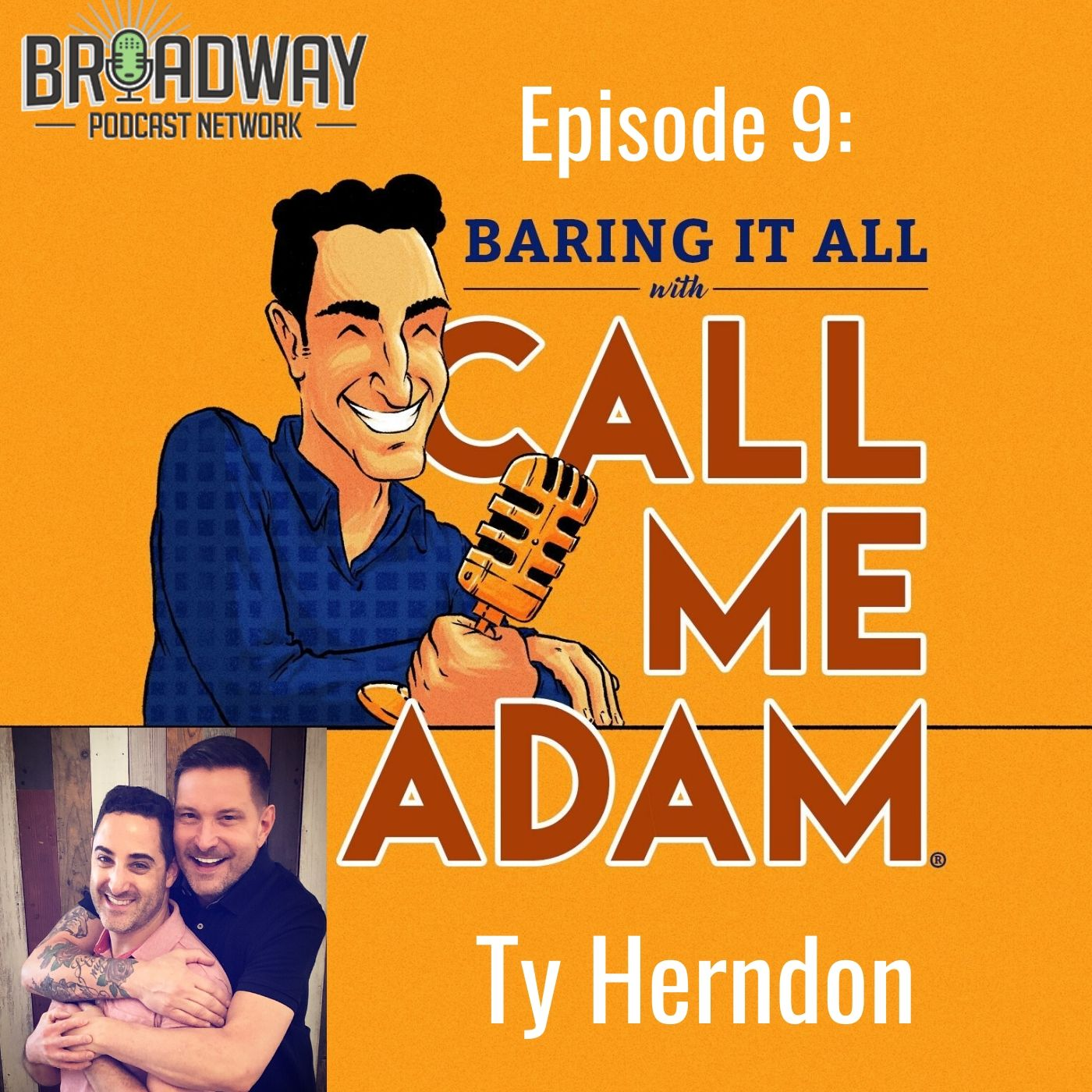 Baring It All With Call Me Adam Ep 9 Ty Herndon