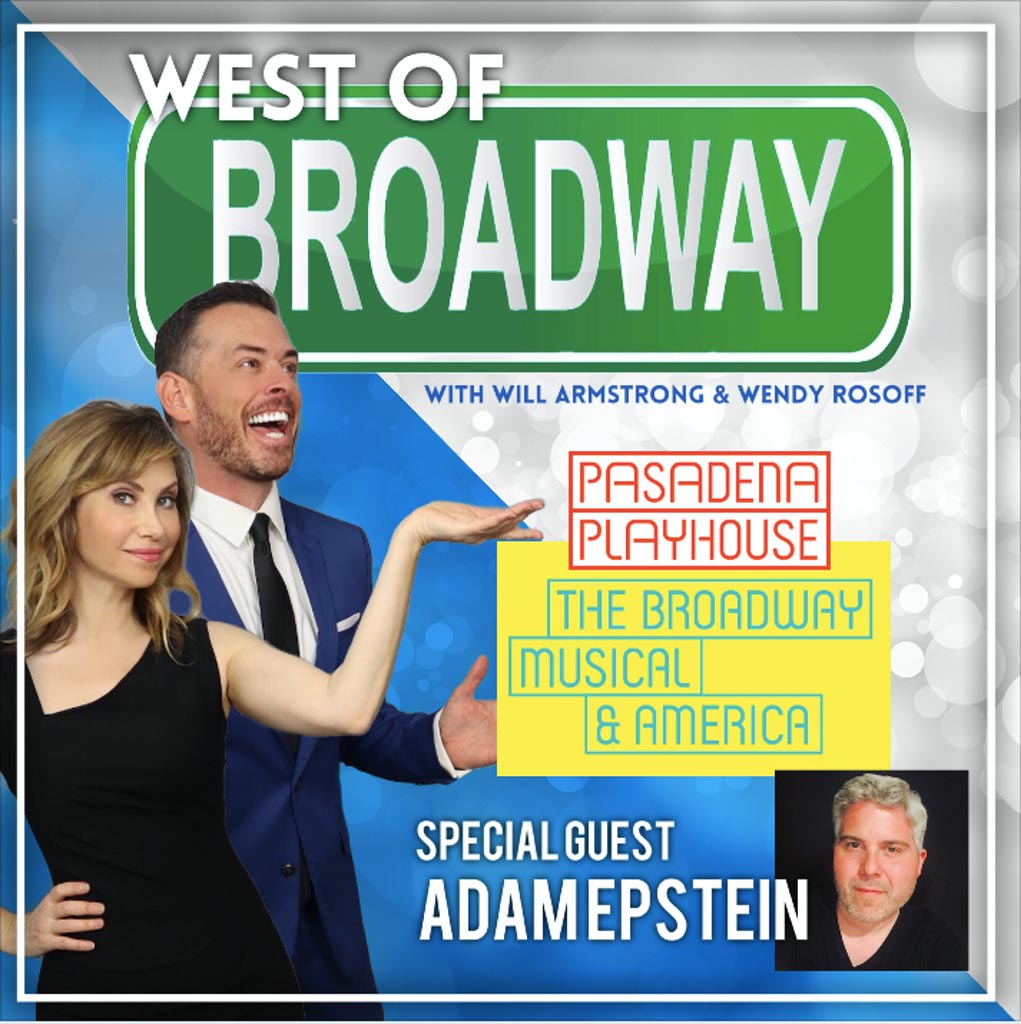 West of Broadway - Musical Theater and America with Adam Epstein