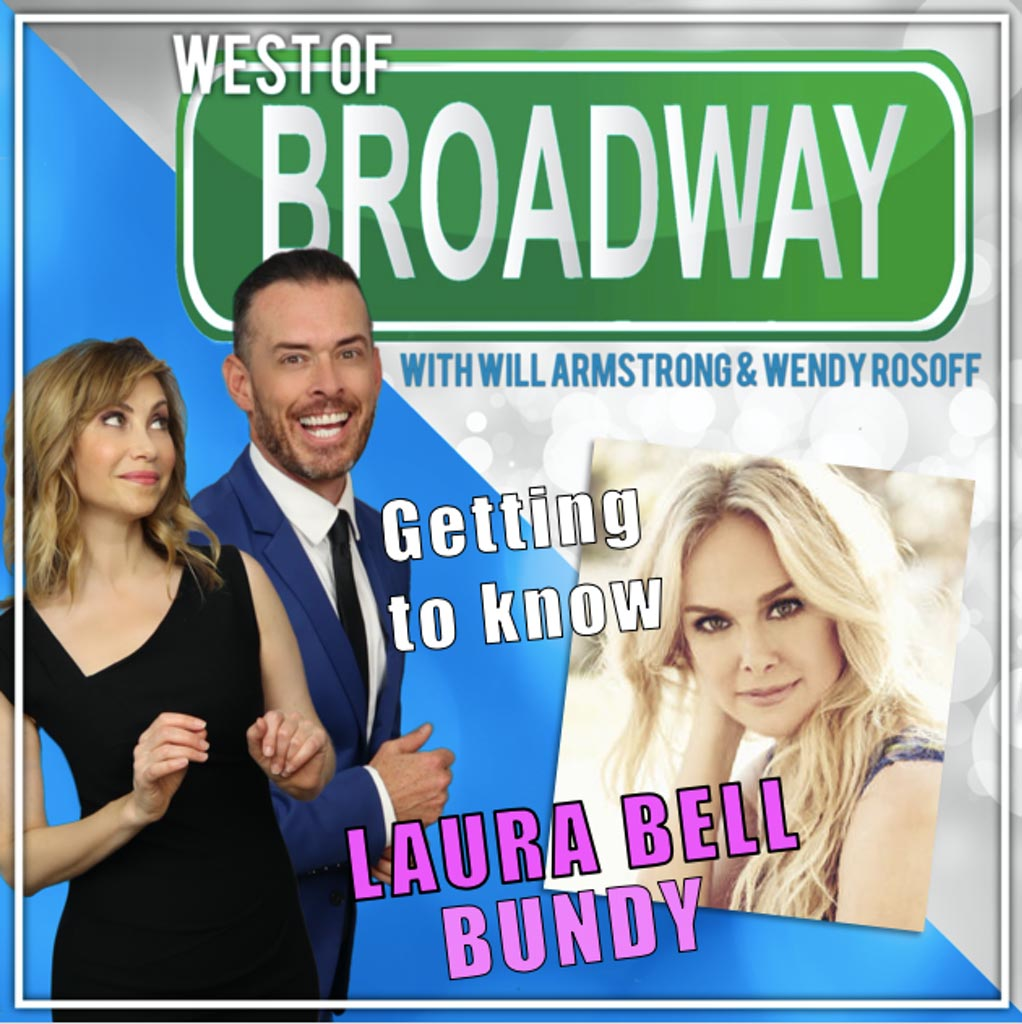 West of Broadway - Getting to know Laura Bell Bundy