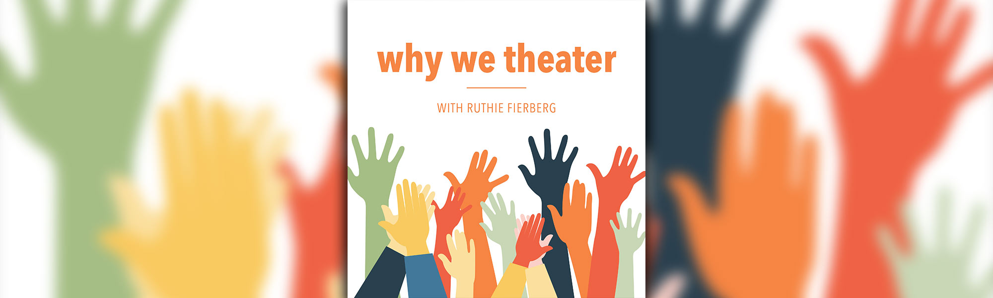 Why We Theater banner