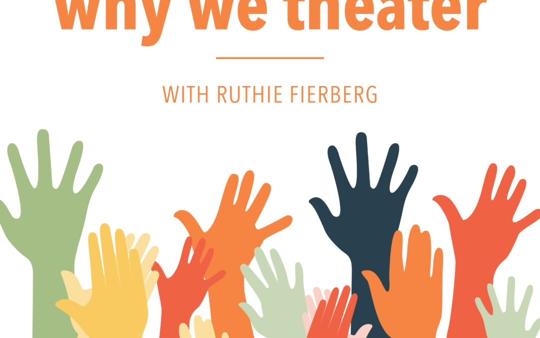 Why We Theater