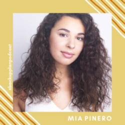 What's Your Backup Plan? - Episode 17- Something's coming, and it's Mia Pinero
