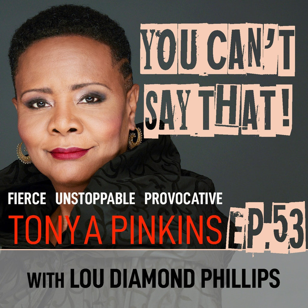 You Can't Say That! - Ep53 - Lou Diamond Phillips