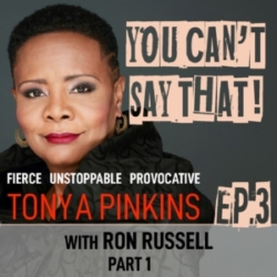 Tonya Pinkins Hosts You Cant Say That Ep3 Ron Russell Part 1