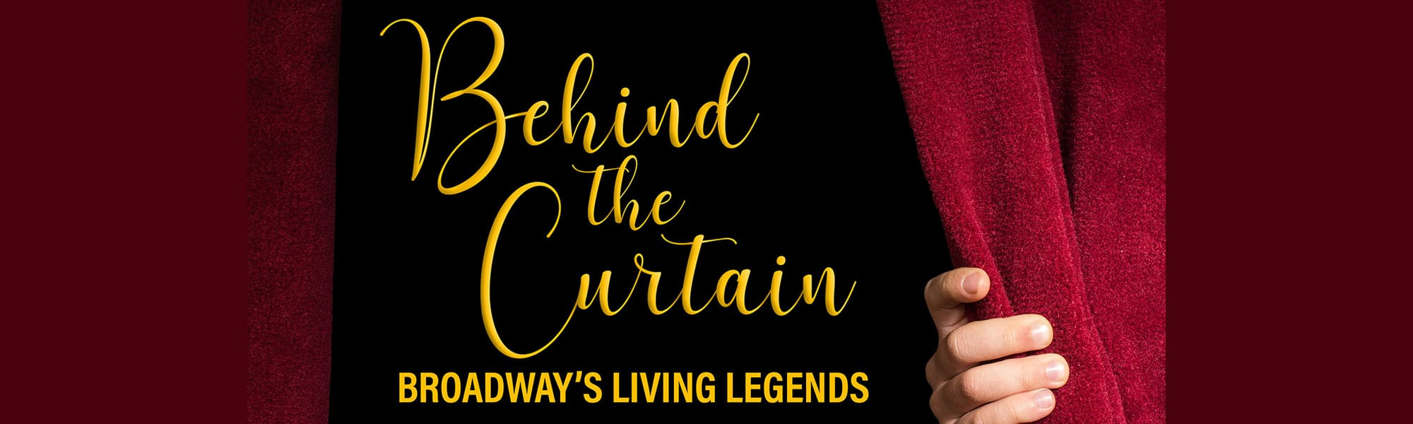 Behind the Curtain Broadway's Living Legends Podcast
