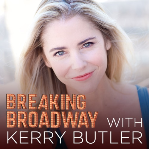 Breaking Broadway with Kerry Butler