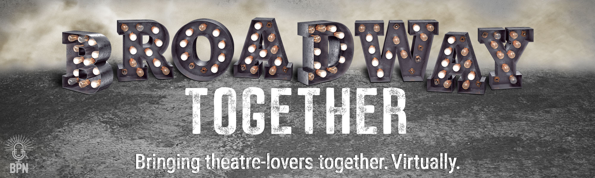 Broadway Together: Bringing theatre-lovers together. Virtually.