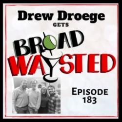 Broadwaysted Episode 183 Drew Droege