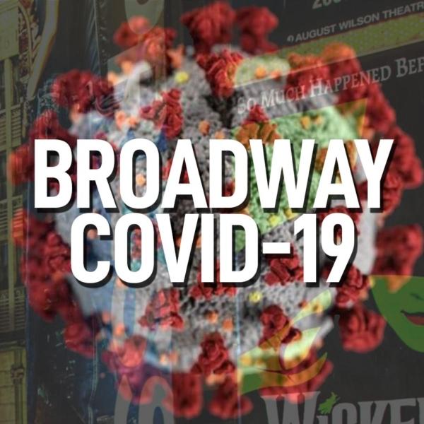 SPECIAL SERIES COVID-19 (Coronavirus) & Broadway