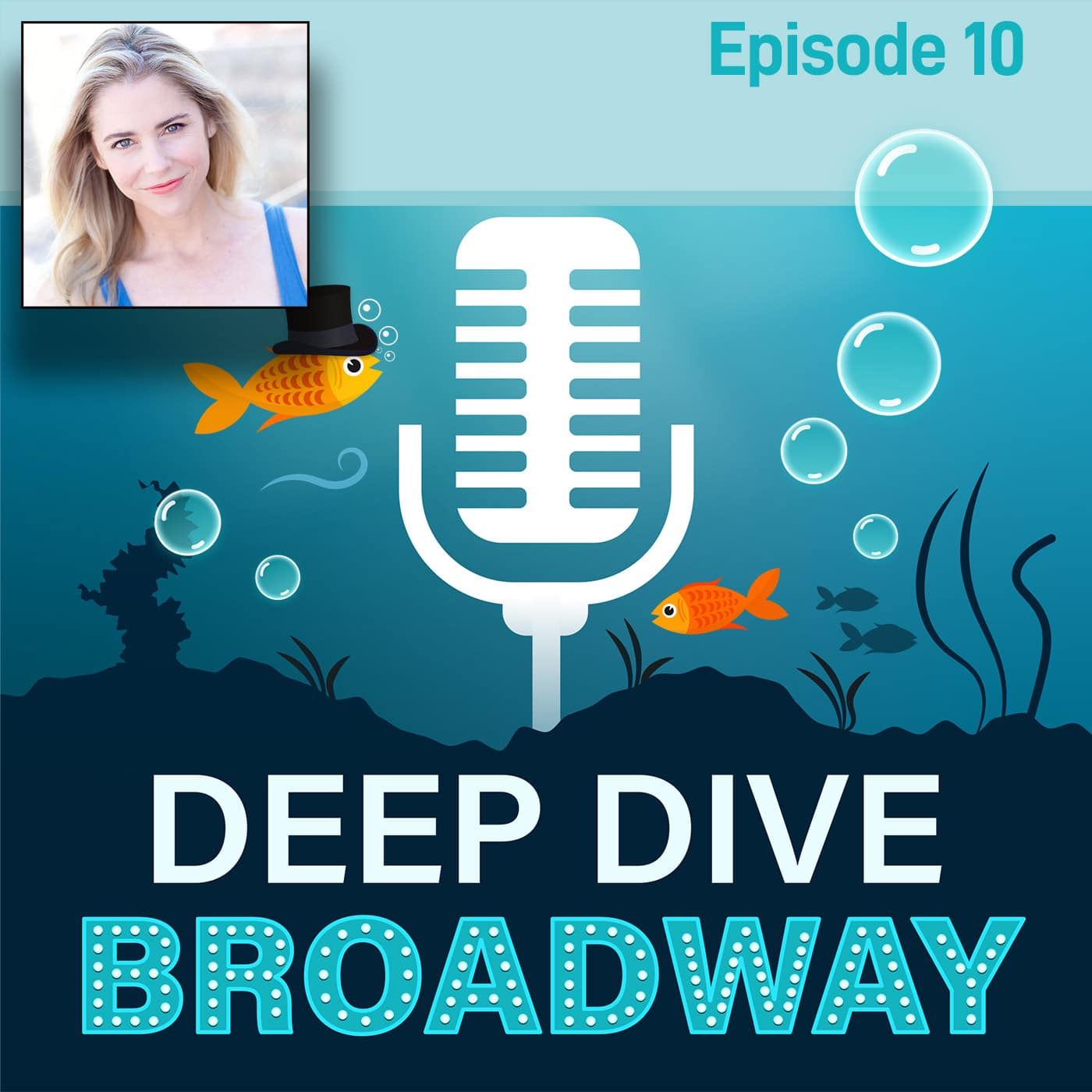 Deep Dive Broadway #10 - Kerry Butler, A Triple Threat