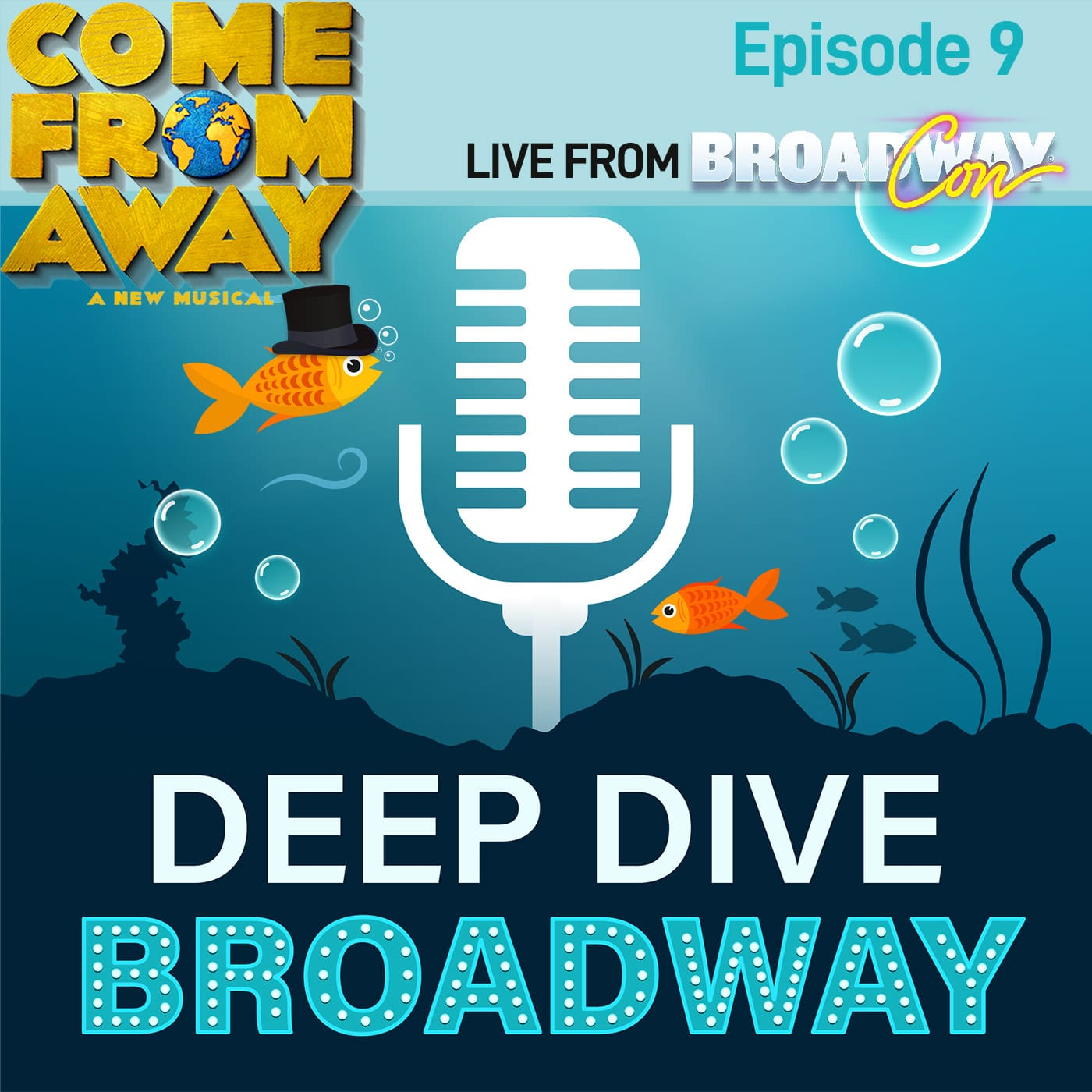 Deep Dive Broadway #9 - Come From Away (Live from BroadwayCon 2020)