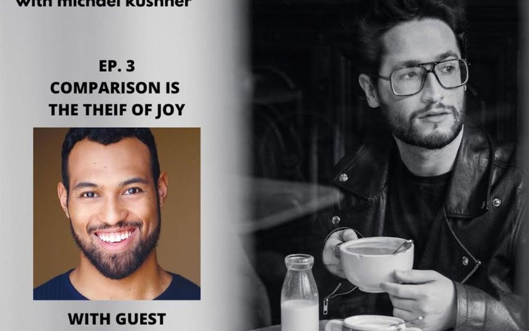 #3 – Adam Hyndman: Comparison is the Thief of Joy