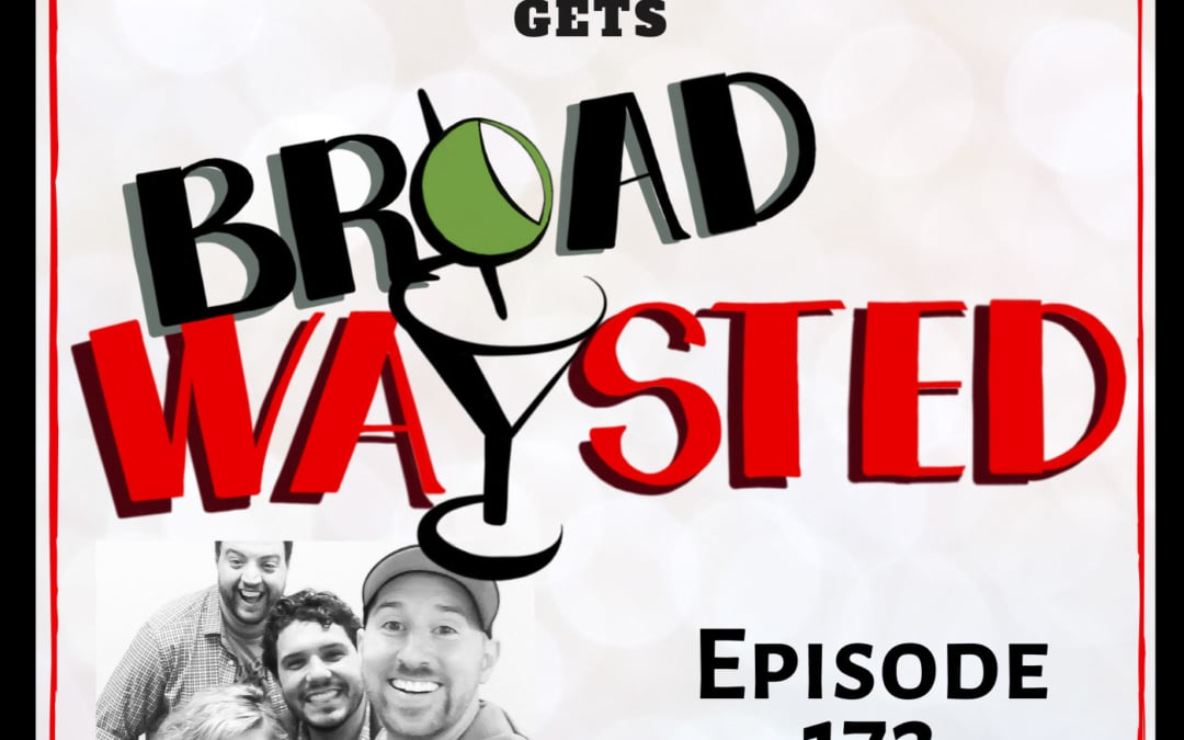 Episode 172: Spooky Stories with Tour Guide Tim get Broadwaysted!