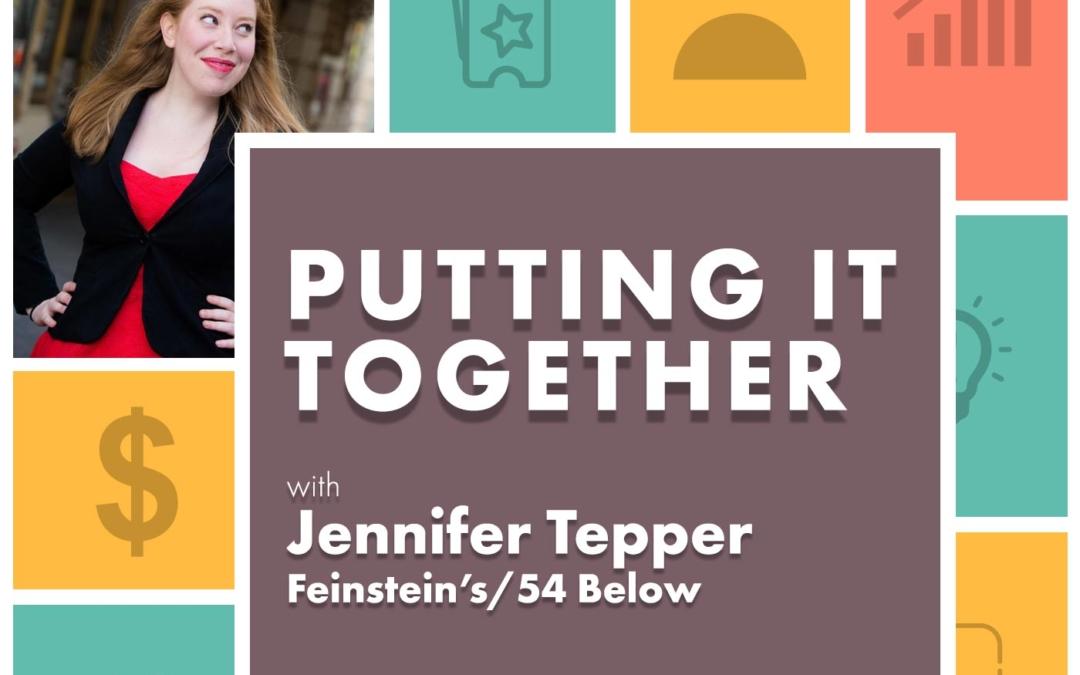 Jennifer Ashley Tepper, Feinstein's/54 Below