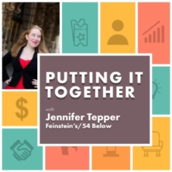 Putting It Together Ep3 Jennifer Ashley Tepper, Feinstein's/54 Below