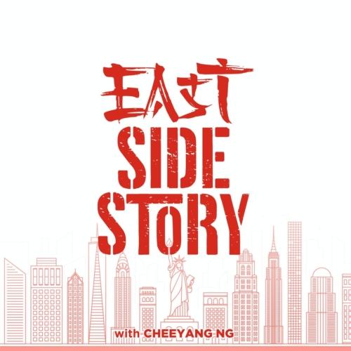 East Side Story with Cheeyang Ng