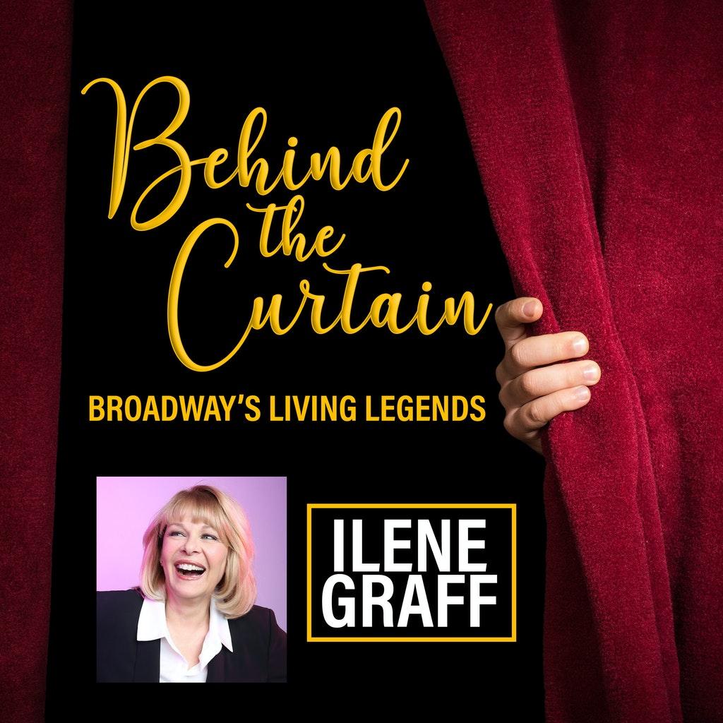 Behind The Curtain #214 ILENE GRAFF, Actress