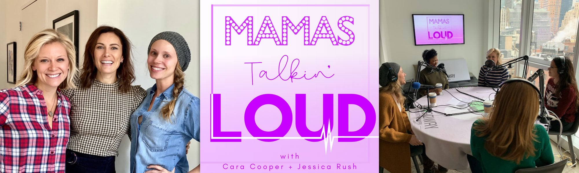 Mamas Talkin Loud hosted by Cara Cooper & Jessica Rush