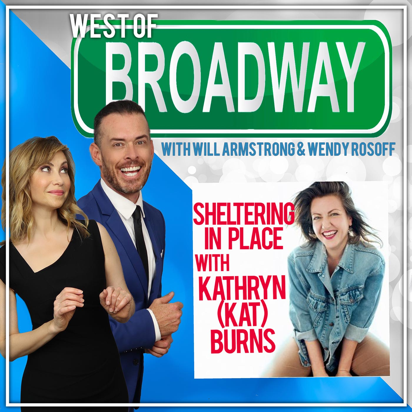 West of Broadway - Sheltering in Place with Kathryn (KAT) Burns