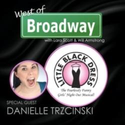 West of Broadway Episode 44 Danielle Trzcinski