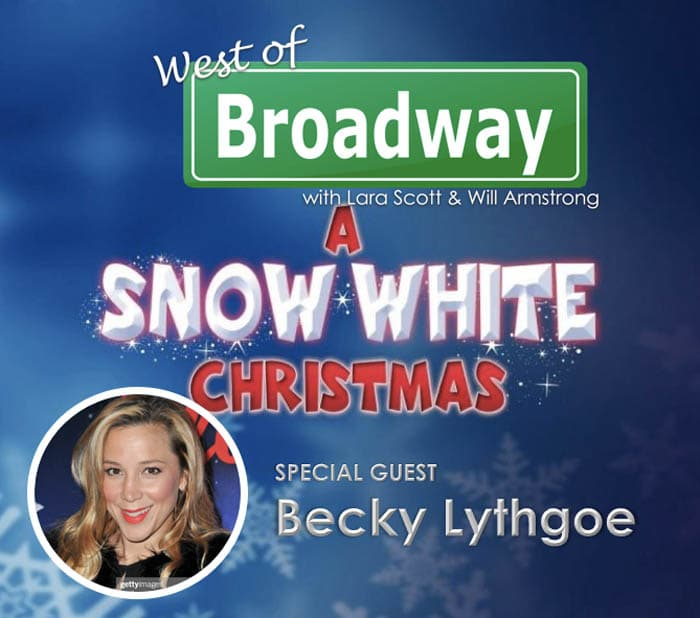 West of Broadway Episode 45 Becky Lythgoe