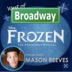 West of Broadway Episode 46 Mason Reeves