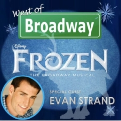 West of Broadway Episode 47 Evan Strand