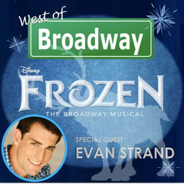 West of Broadway Episode 47 Evan Strand