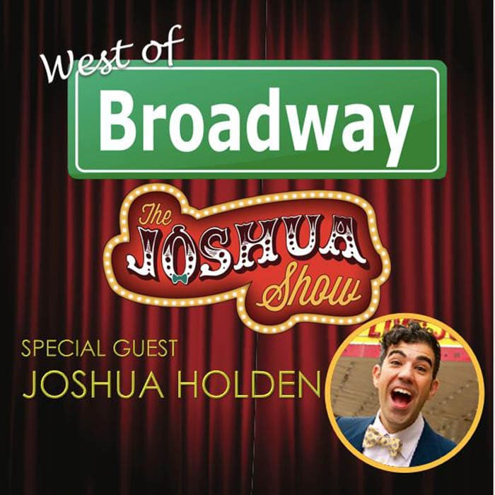 West of Broadway Episode 49 Joshua Holden