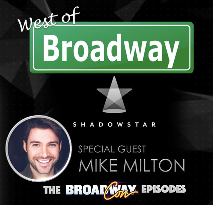 West Of Broadway EP- 51 Michael Milton – Shadow Star App