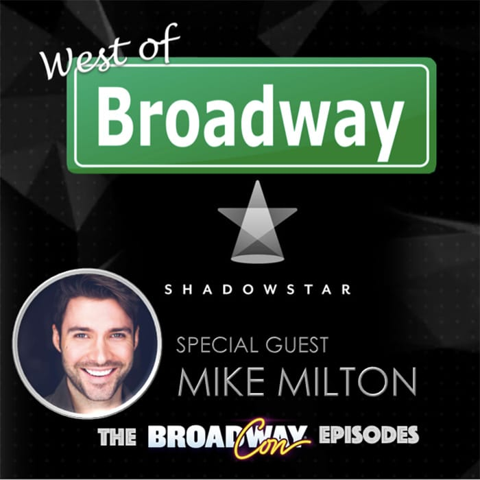 West of Broadway Episode 51 Mike Milton
