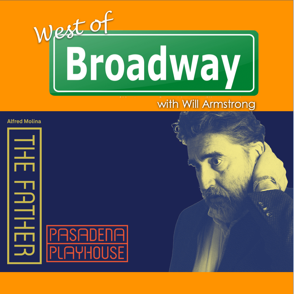 West of Broadway Episode 53 Alfred Molina