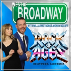 West of Broadway 54 Wendy Rosoff and Rock of Ages