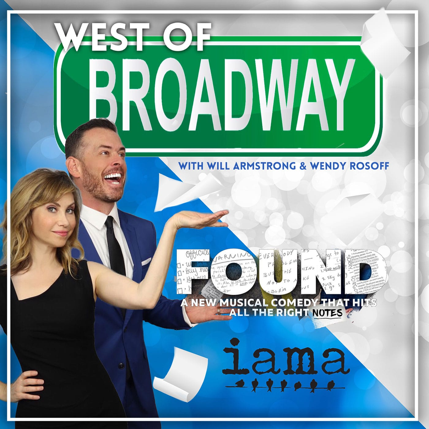West of Broadway Podcast Episode 56 IAMA Theater's FOUND